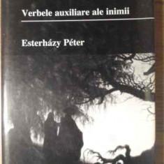 Verbele Auxiliare Ale Inimii Introducere In Beletristica - Esterhazy Peter, 387203 - Biografie