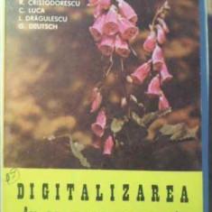 Digitalizarea In Practica Medicala - St. Gavrilescu C. Streian R. Cristodorescu C. Luca, 387350 - Carte Medicina alternativa