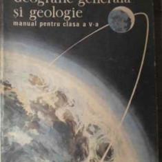 Geografie Generala Si Geologie Manual Pentru Clasa A V-a (5) - Jana Ionascu, Gh. Teodorescu, Nicolae Ionescu, 387177 - Carte Geografie