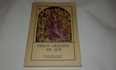 FATA-N GRADINA DE AUR Basmele marilor clasici foto