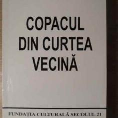 Copacul Din Curtea Vecina - Geta Bratescu, 387199 - Roman