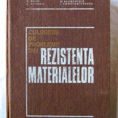 """""""CULEGERE DE PROBLEME DIN REZISTENTA MATERIALELOR"""", Gh. Buzdugan s. a., Ed. VI - Curs Tehnica"""