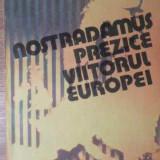 Nostradamus Prezice Viitorul Europei - Karl E. Krafft ,387146