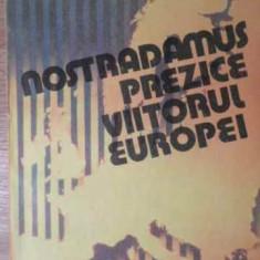 Nostradamus Prezice Viitorul Europei - Karl E. Krafft, 387146 - Carti Budism