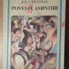 Povesti, Amintiri - Ion Creanga, 387085 - Carte Basme
