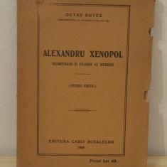 ALEXANDRU XENOPOL -OCTAZ BOTEZ - Istorie