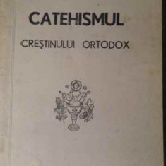 Catehismul Crestinului Ortodox - Necunoscut, 387081 - Carti ortodoxe