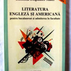 LITERATURA ENGLEZA SI AMERICANA PENTRU BACALAUREAT SI ADMITEREA IN FACULTATE - Teste Bacalaureat