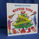 DESPINA CALAVREZO - WINTER TIME * ILUSTRATII DANA SCHOBEL-ROMAN - 1998