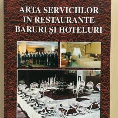 ARTA SERVICIILOR IN RESTAURANTE BARURI SI HOTELURI - Stere Stavrositu