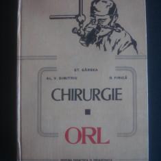 ST. GARBEA, AL. V. DIMITRIU, D. FIRICA - CHIRURGIE * ORL - Carte ORL