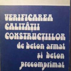Verificarea Calitatii Constructiilor De Beton Armat Si Beton - Igor Tertea, Traian Onet, 387361 - Carti Constructii