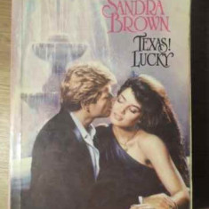 Texas!lucky - Sandra Brown, 387070 - Roman dragoste