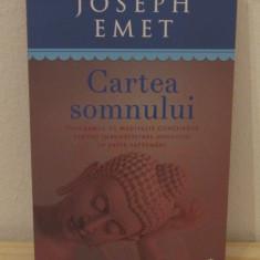 CARTEA SOMNULUI-JOSEPH EMET - Carte Hobby Dezvoltare personala