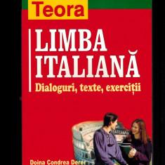 Limba italiana. Dialoguri, texte, exercitii - Doina Condrea Derer
