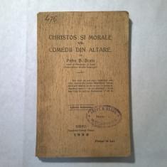 Petru B. Bratu - Christos si Morale vs. Comedii din Altare