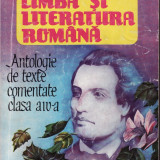 LIMBA SI LITERATURA ROMANA_Antologie de texte comentate clasa a IV-a - Manual scolar, Clasa 4