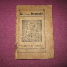 Carticica veche cu cantece religioase ortodoxe sa cantam domnului 63 pagini c2 - Carte de rugaciuni