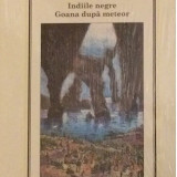 Indiile negre. Goana dupa meteor - Carte de aventura, Adevarul, An: 2010