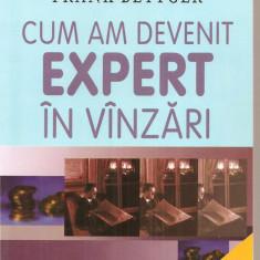 (C3961) FRANK BETTGER - CUM AM DEVENIT EXPERT IN VANZARI - Carte Marketing