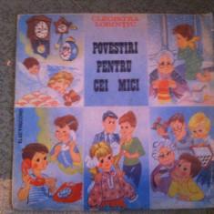 Povestiri pentru cei mici cleopatra lorintiu disc vinyl lp povesti pentru copii - Muzica pentru copii electrecord, VINIL