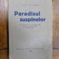 Paradisul Suspinelor, Ion Vinea, Bucuresti 1930