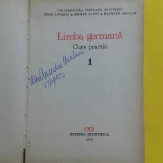 LIMBA GERMANA CURS PRACTIC Jean Livescu Emilia Savin vol 1 - Curs Limba Germana