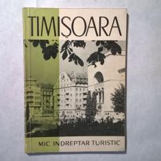 Timisoara Mic indreptar turistic - Carte Geografie