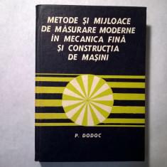 P. Dodoc - Metode si mijloace de masurare moderne in mecanica fina si constructia de masini