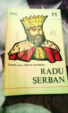 Radu șerban - autor colonel (rez) Traian Mutașcu, 120 pagini, 10 lei