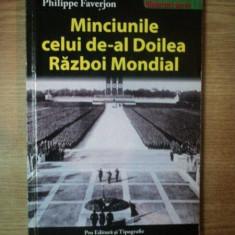 MINCIUNILE CELUI DE-AL DOILEA RAZBOI MONDIAL de PHILIPPE FAVERJON, 2004 - Istorie