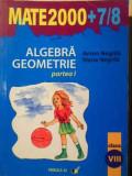 Algebra, Geometrie Clasa A Viii-a Partea 1 - Anton Negrila, Maria Negrila ,387490
