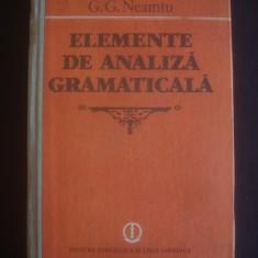 G. G. NEAMTU - ELEMENTE DE ANALIZA GRAMATICALA - Carte Cultura generala