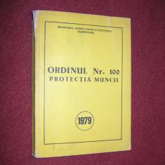 Protectia Muncii - Ordinul Nr 100 - 1979 - Carte Epoca de aur