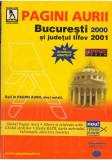 (C7148) PAGINI AURII. BUCURESTI SI JUDETUL ILFOV 2000-2001