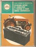 Exploatarea bateriei de acumulatoare la tractoare si masini agricole, Alta editura