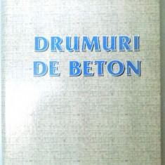 DRUMURI DE BETON, 2002 - Carti Mecanica