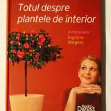 TOTUL DESPRE PLANTELE DE INTERIOR (Reader's Digest), Alta editura