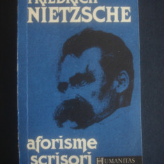 FRIEDRICH NIETZSCHE - AFORIEMA SCRISORI - Carte Filosofie