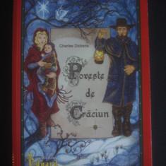 CHARLES DICKENS - POVESTE DE CRACIUN - Carte de povesti