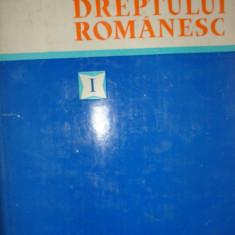 ISTORIA DREPTULUI ROMANESC VOL.1 / AN 1980/663PAG. - Carte Istoria dreptului