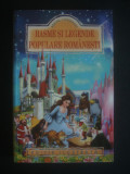 MIHAIL LUNGIANU - BASME SI LEGENDE POPULARE ROMANESTI