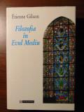 Filozofia in Evul Mediu - Etienne Gilson (Humanitas, 1995)