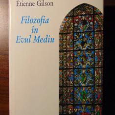 Filozofia in Evul Mediu - Etienne Gilson (Humanitas, 1995) - Filosofie