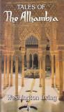 WASHINGTON IRVING - TALES OF THE ALHAMBRA ( IN ENGLEZA )