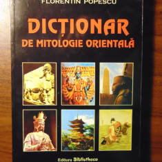 Dictionar de mitologie orientala - Florentin Popescu (2005)