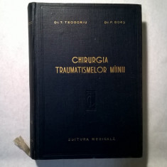 T. Teodoriu, P. Bors - Chirurgia traumatismelor mainii