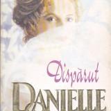DANIELLE STEEL - DISPARUT - Roman, Anul publicarii: 1995