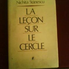 Nichita Stanescu La lecon sur le cercle - Carte poezie