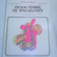 DESEN TEHNIC DE SPECIALITATE MANUAL CLASA XI-XII GHEORGHE HUSEIN/MIHAIL TUDOSE